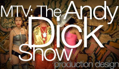 The Andy Dick Show - Production Design by Denise Pizzini