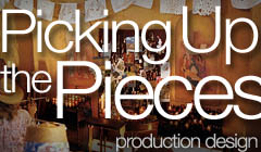 Picking Up the Pieces - Production Design by Denise Pizzini